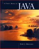 A First Book of JAVA, Bronson, Gary J., 0534369235
