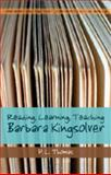 Confronting the Text, Confronting the World : Reading, Learning, Teaching Barbara Kingsolver, Thomas, P. L., 0820479233