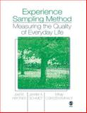Experience Sampling Method : Measuring the Quality of Everyday Life, Joel M. Hektner, Jennifer A. Schmidt, Mihaly Csikszentmihalyi, 1412949238