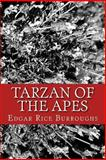 Tarzan of the Apes, Edgar Rice Burroughs, 1484159233