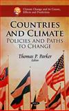 Countries and Climate : Policies and Paths to Change, , 161728923X