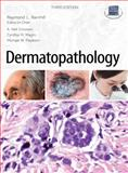 Dermatopathology, Barnhill, Raymond and Crowson, A. Neil , 0071489231