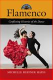 Flamenco, Michelle Heffner Hayes, 0786439238
