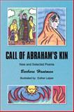 Call of Abraham's Kin, Barbara Hantman, 1450009239