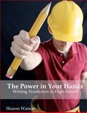 The Power in Your Hands, Sharon Watson, 1477459235