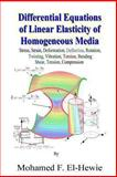 Differential Equations of Linear Elasticity of Homogeneous Media, Mohamed F. El-Hewie, 1491219238