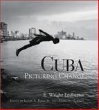 Cuba, E. Wright Ledbetter and Ambrosio Fornet, 0826329233