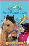 Pony Palace Camp, Pauline Burgess, 0856409235