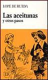 Las Aceitunas y Otros Pasos, Lope de Rueda, 0884369234