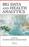 Big Data and Health Analytics, , 1482229234