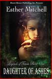 Daughter of Ashes, Mitchell, Esther, 1612529232