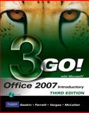 GO! with Microsoft Office 2007 Introductory, Gaskin, Shelley and Ferrett, Robert L., 0135059232