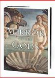 Mirror of the Gods, Malcolm Bull, 0195219236