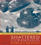 Shattered Consensus, , 0742549232