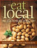 The Eat Local Cookbook, Lisa Turner, 0892729236