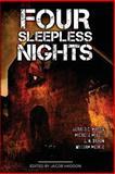 Four Sleepless Nights, Jacob Haddon and Gerald C. Matics, 1492979236