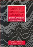 The Techniques of Modern Structural Geology Vol. 3 : Applications of Continuum Mechanics in Structural Geology, Ramsay, John G. and Lisle, Richard J., 0125769237