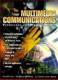 Multimedia Communications : Protocols and Applications, Kuo, Franklin F. and Effelsberg, Wolfgang, 0138569231