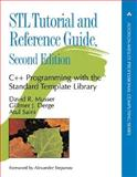 STL Tutorial and Reference Guide : C++ Programming with the Standard Template Library, Musser, David R. and Derge, Gillmer J., 0201379236