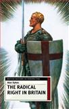 The Radical Right in Britain, Sykes, Alan, 0333599233