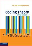 Coding Theory : A First Course, Xing, Chaoping and Lingayah, Sanjiv, 0521529239