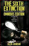 The Sixth Extinction: an Apocalyptic Tale of Survival, Glen Johnson, 1484049233