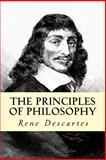 The Principles of Philosophy, Rene Descartes, 1500569232