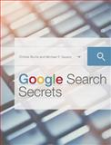 Google Search Secrets, Christa Burns and Michael P. Sauers, 1555709230