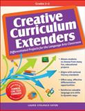 Creative Curriculum Extenders, Laurie Stolmack Eaton, 1593639236