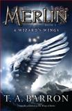 The Wizard's Wings, T. A. Barron, 0142419230