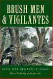 Brush Men and Vigilantes, David Pickering and Judy Falls, 089096923X