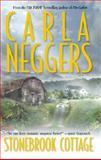Stonebrook Cottage, Carla Neggers, 1551669234