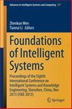 Foundations of Intelligent Systems : Proceedings of the Eighth International Conference on Intelligent Systems and Knowledge Engineering, Shenzhen, China, Nov 2013 (ISKE 2013), , 3642549233