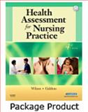 Health Assessment Online to Accompany Health Assessment for Nursing Practice (User Guide, Access Code and Textbook Package), Wilson, Susan F. and Giddens, Jean Foret, 0323059236