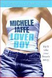 Loverboy/Bad Girl, Michele Jaffe, 0345459237