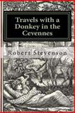 Travels with a Donkey in the Cevennes, Robert Stevenson, 1480139238