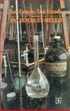 La Ciencia en México, Estrada, Luis, 9681619234