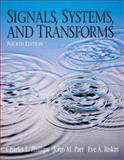 Signals, Systems, and Transforms, Phillips, Charles L. and Parr, John H., 0131989235