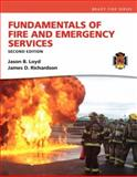 Fundamentals of Fire and Emergency Services, Loyd, Jason B. and Richardson, James D., 0133419231