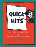 Quick Hits : Successful Strategies by Award Winning Teachers, , 0253209234