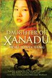 Daughter of Xanadu, Dori Jones Yang, 0385739230