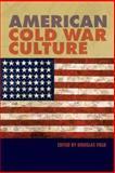 American Cold War Culture, Field, Douglas, 0748619232