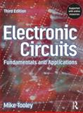 Electronic Circuits : Fundamentals and Applications, Tooley, Mike, 0750669233