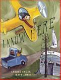 I Know Here, Laurel Croza, 0888999232