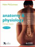 Anatomy and Physiology : Therapy Basics, McGuinness, Helen, 1444109235