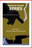 The Great Brown-Pericord Motor, Arthur Conan Doyle, 1499349238