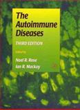 The Autoimmune Diseases, , 0125969236