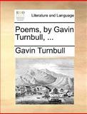 Poems, by Gavin Turnbull, Gavin Turnbull, 1140859234