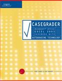 Casegrader : Microsoft Office Excel 2003 Casebook with Autograding Technology, Crews, Thad and Murphy, Chip, 141883923X