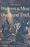 Women and Men on the Overland Trail 9780300089240